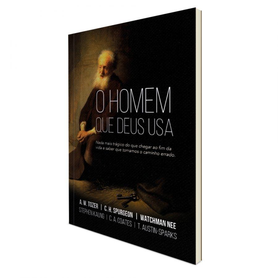 O Homem Que Deus Usa | C. H. Spurgeon | A. W. Tozer | Watchman Nee