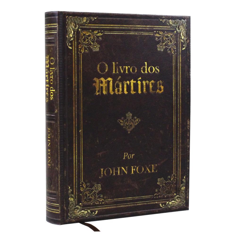O Livro dos Mártires   John Foxe   Capa Dura