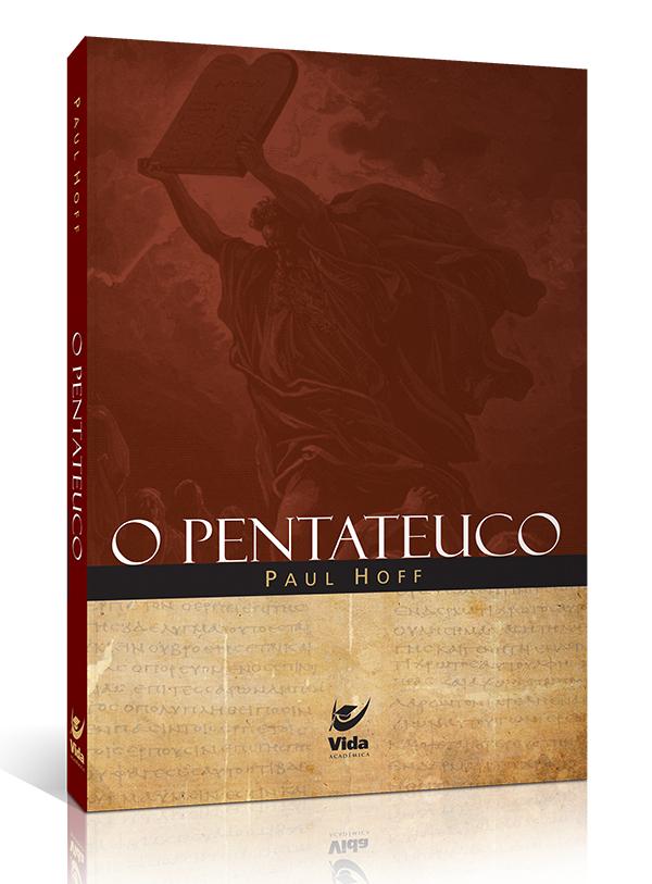 O Pentateuco | Paul Hoff