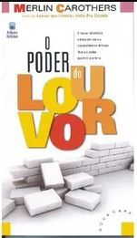 O Poder Do Louvor | Merlin Carothers