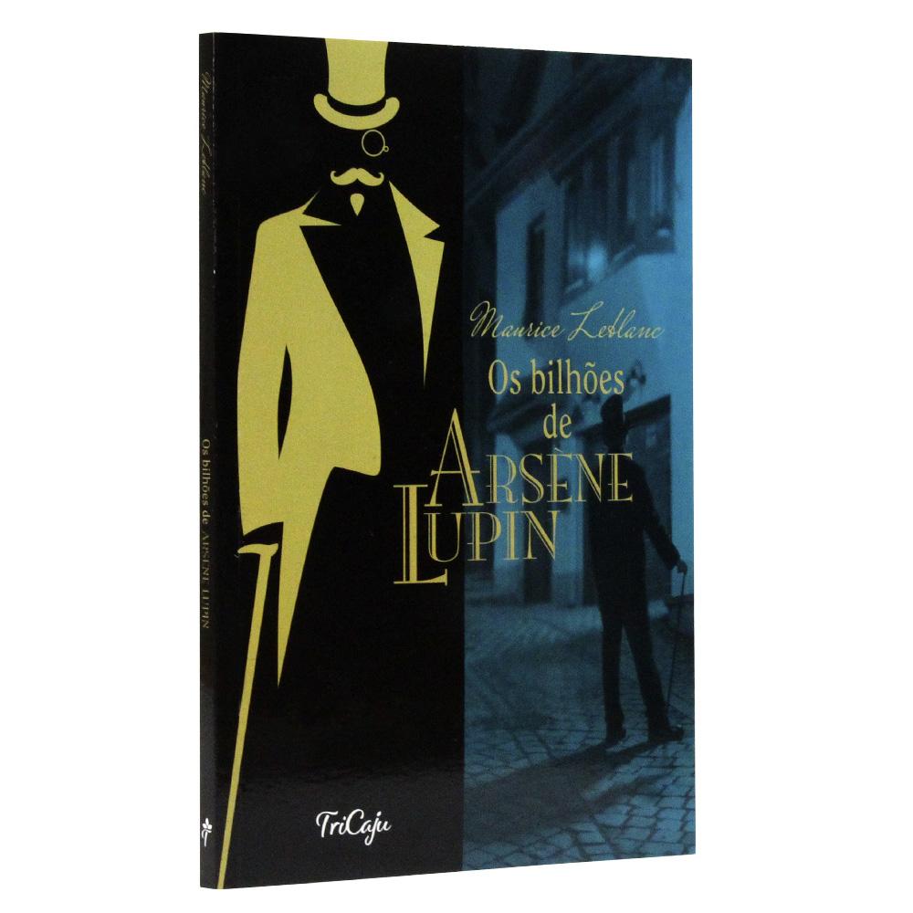 Os Bilhões de Arsène Lupin | Maurice Leblanc | TriCaju