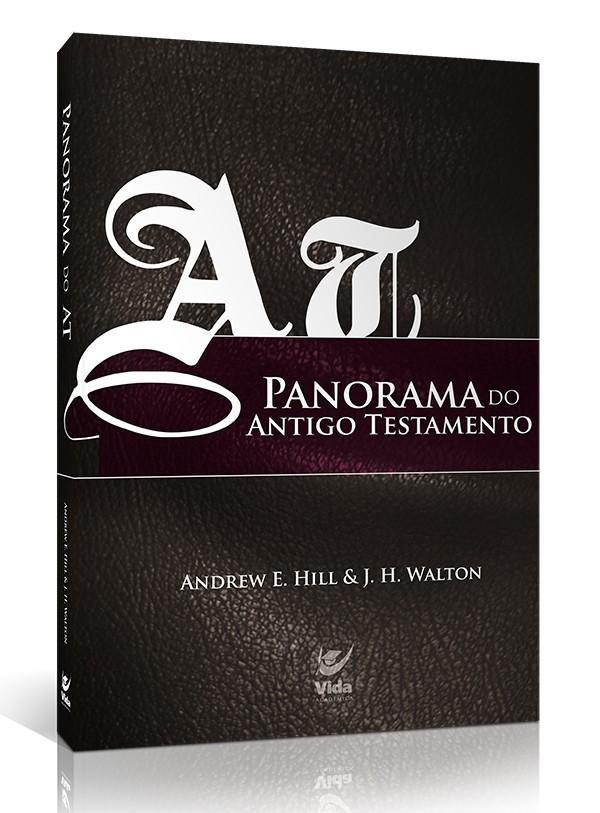 Panorama do Antigo Testamento | Ed. Vida