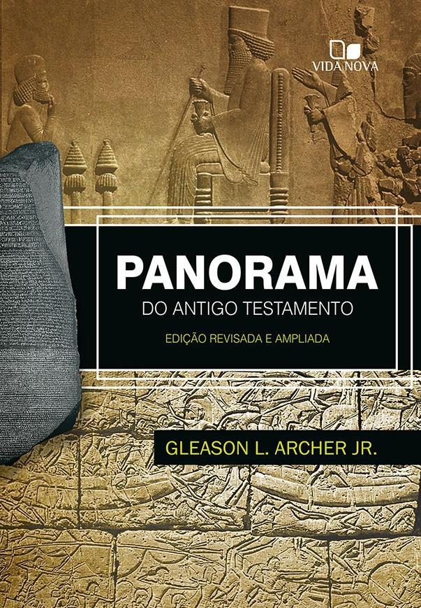 Panorama do Antigo Testamento | Ed. Vida Nova
