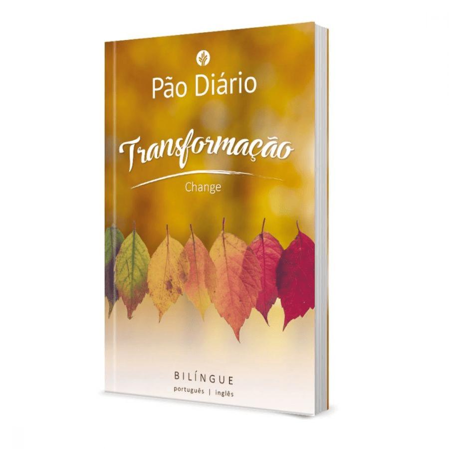Pão Diário | Edição Bilíngue | Transformação