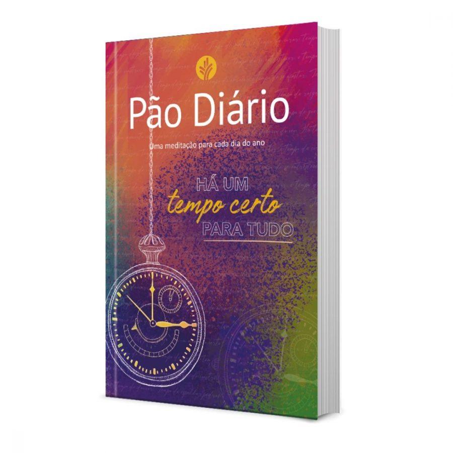 Pão Diário Vol. 24 - Ano 2021   Tempo Certo