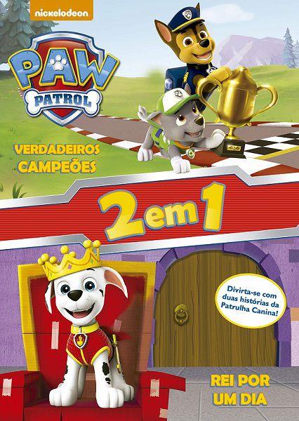 Patrulha Canina - Verdadeiros campeões - Rei por um dia