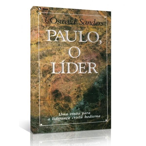 Paulo, O Lider | J. Oswald Sanders