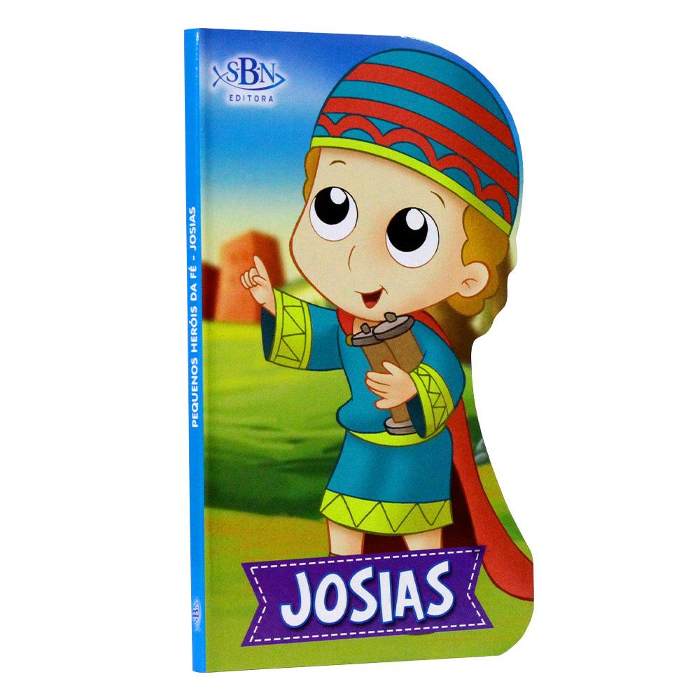 Pequenos Heróis Da Fé | Josias | SBN