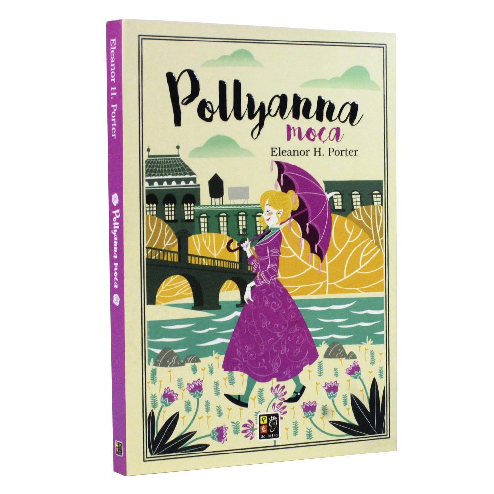 Pollyanna Moça   Pé Da Letra