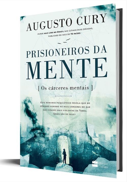 Prisioneiros da Mente | Augusto Cury