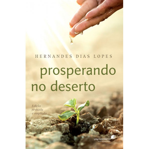 Prosperando no Deserto | Hernandes Dias Lopes