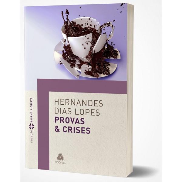 Provas e Crises | Hernandes Dias Lopes