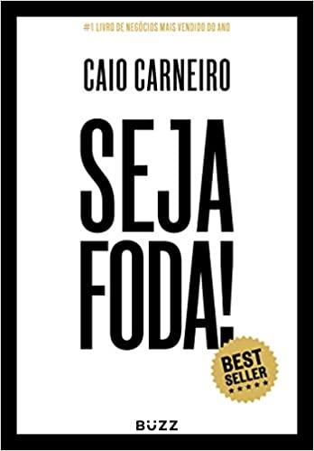 Seja Foda   Caio Carneiro