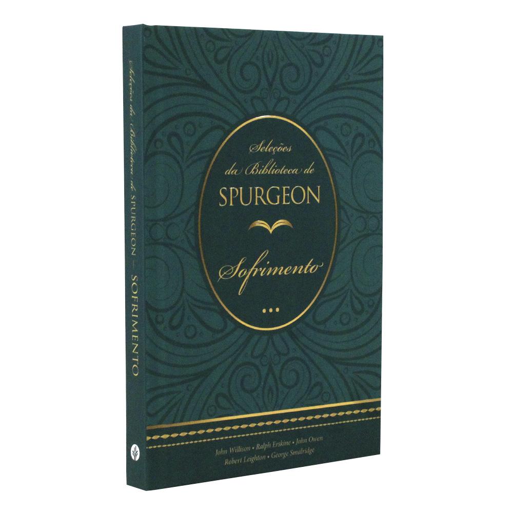 Seleções da Biblioteca Spurgeon | Sofrimento | Capa Dura
