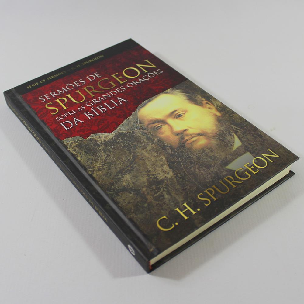 Sermões de Spurgeon - Grandes Orações da Bíblia | Charles H. Spurgeon