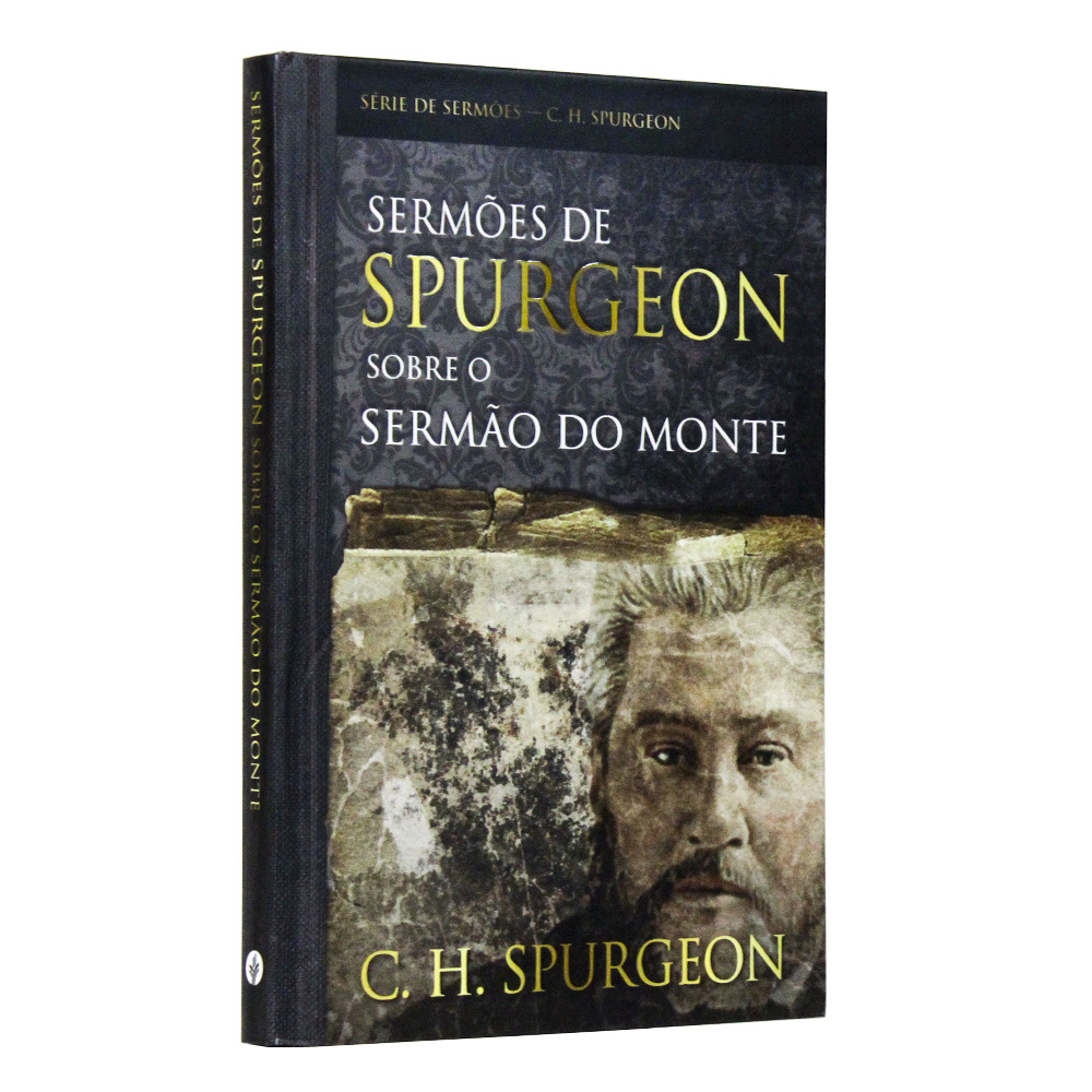Sermões de Spurgeon sobre o Sermão do Monte