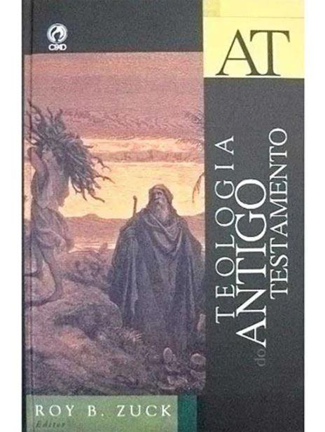 Teologia do Antigo Testamento | Roy B. Zuck