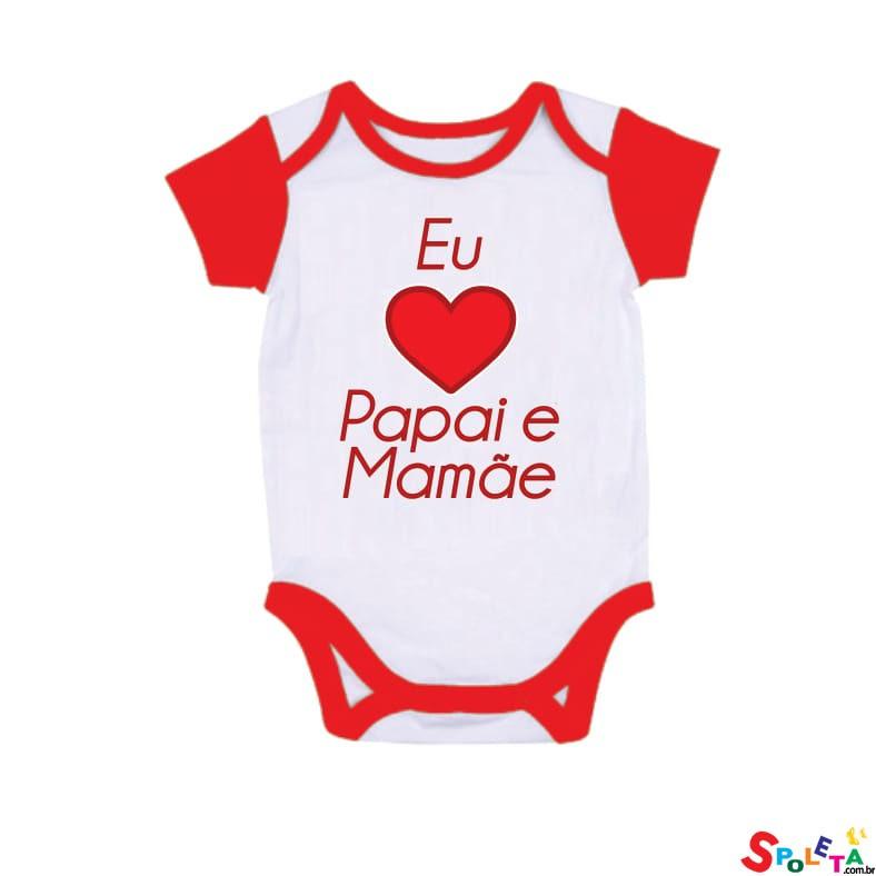 Body Spoleta Eu Amo Papai e Mamãe