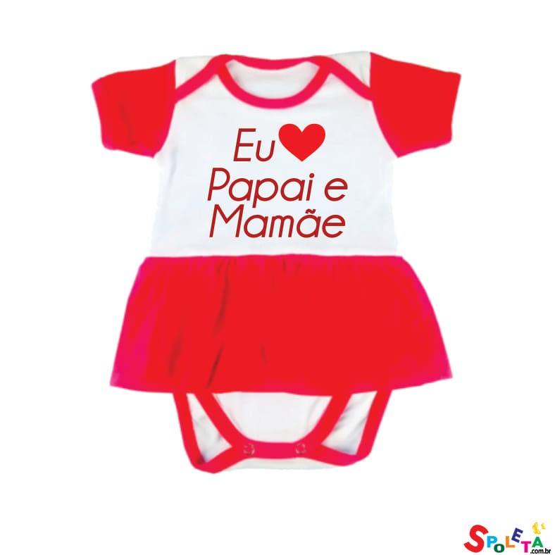 Body Vestido Spoleta Eu Amo Papai e Mamãe
