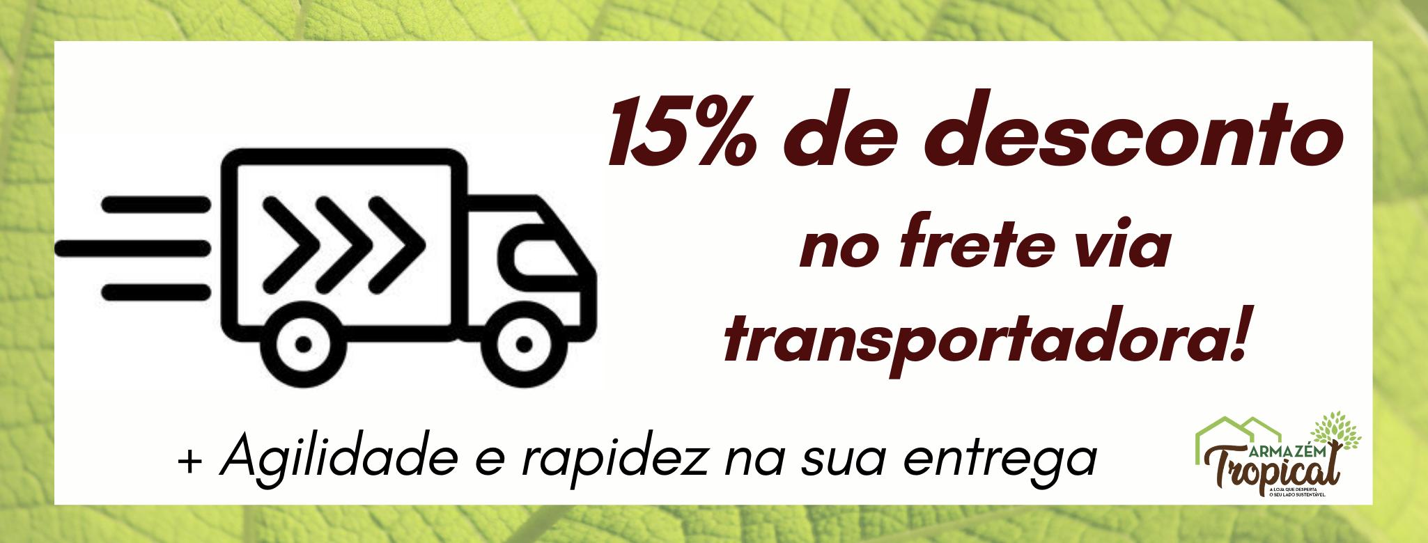 15% por envio pela transportadora