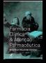 Livro Farmácia Clínica & Atenção Farmacêutica