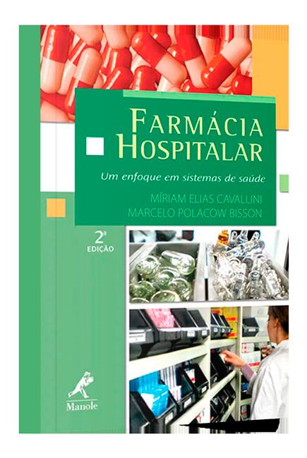 Livro Farmácia hospitalar: Um enfoque em sistemas de saúde