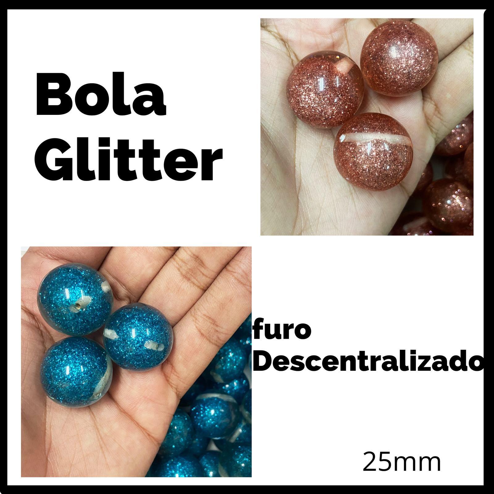 Bola Glitter c/furo Descentralizado 25mm
