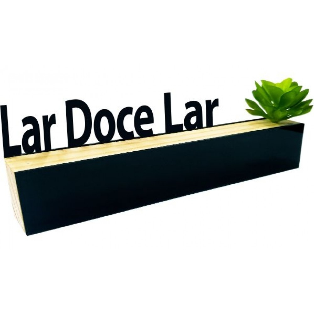 Base Decorativa - Lar Doce Lar