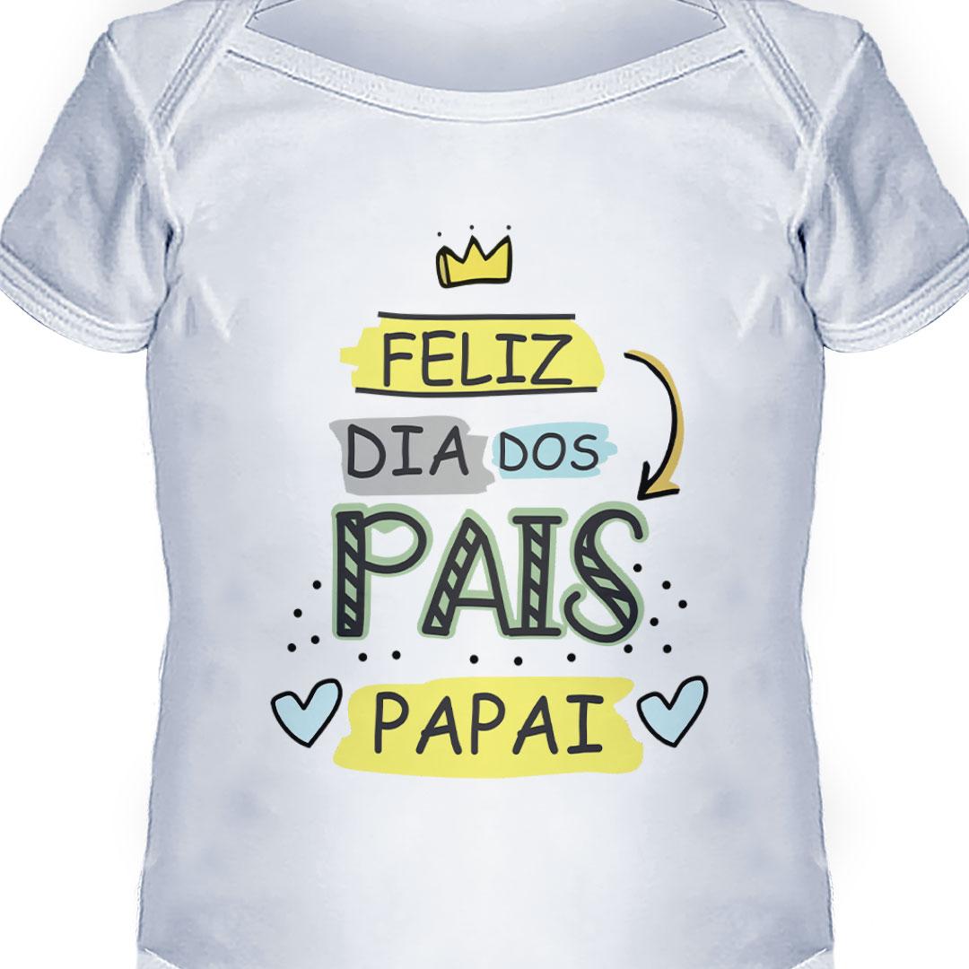 Body Infantil - Feliz Dia dos Pais, Papai!