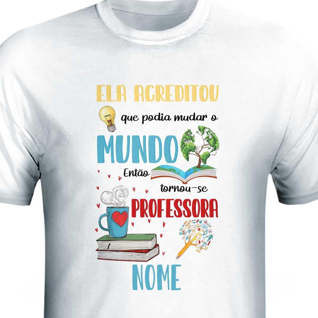 Camisa com Nome - Professor(a)