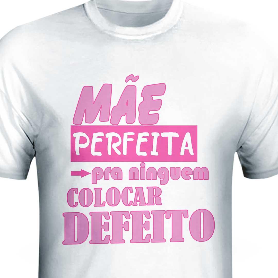 Camisa - Mãe Perfeita
