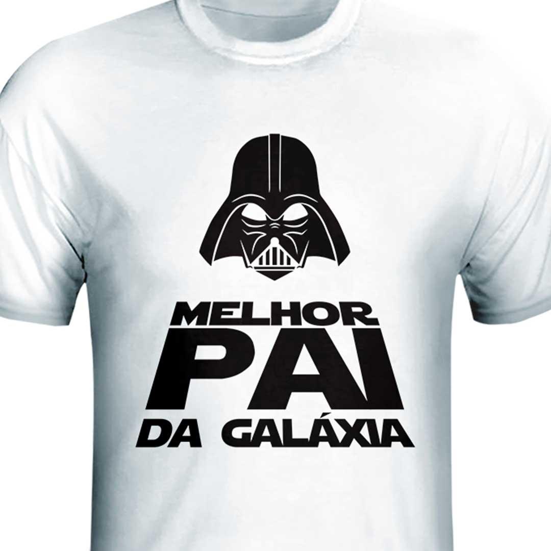 Camisa - Melhor Pai da Galáxia