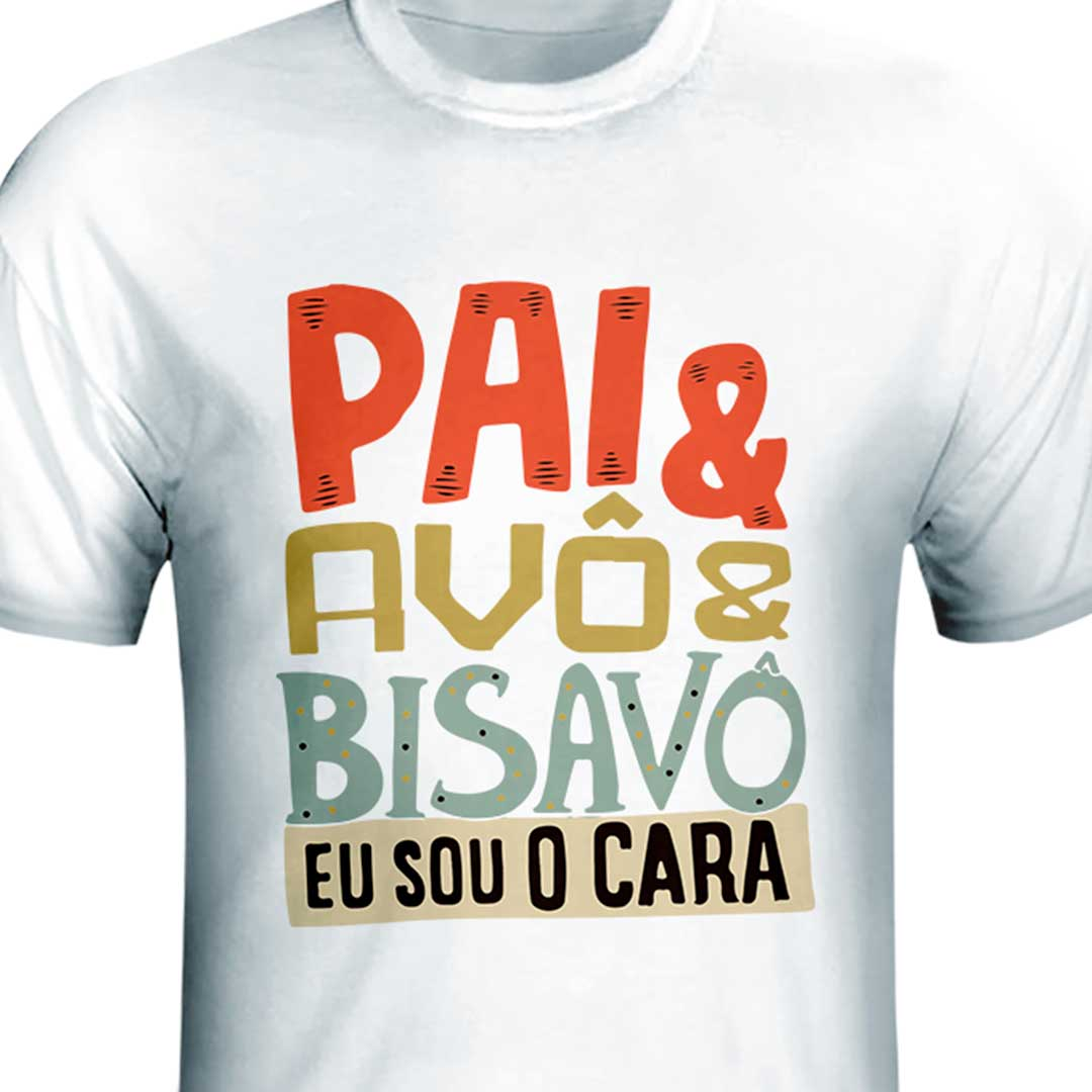 Camisa - Pai, Avô e Bisavô
