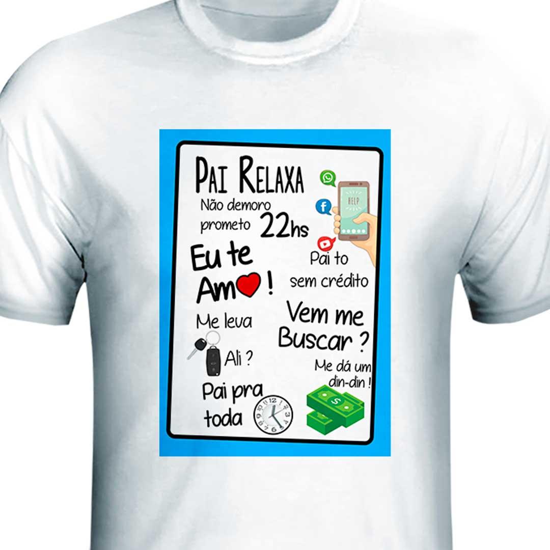 Camisa - Pai, Relaxa