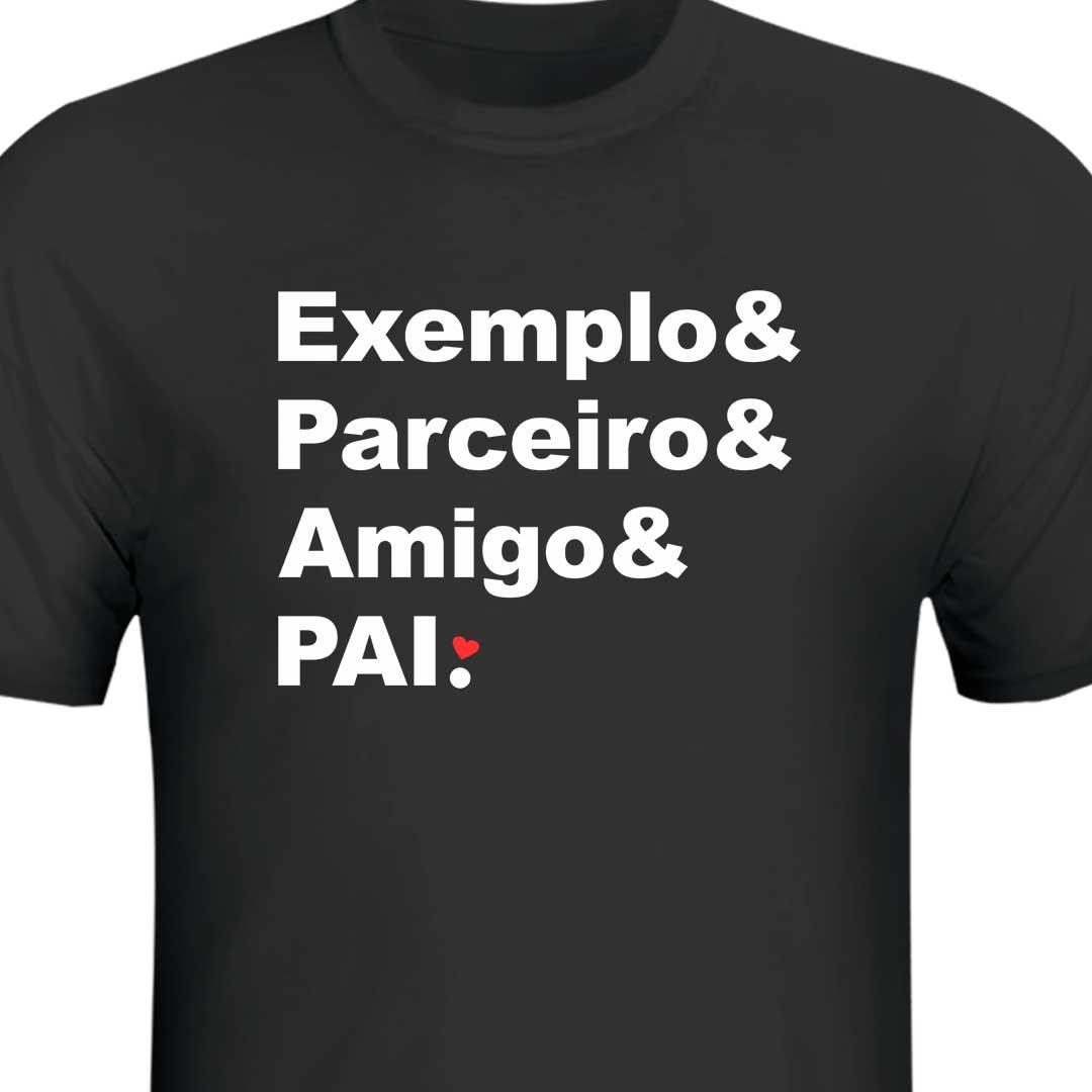 Camisa Preta - Exemplo, Parceiro, Amigo, Pai