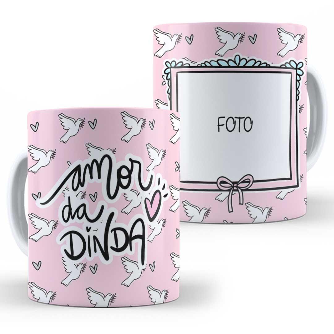 Caneca Porcelana com Foto - Amor da Dinda