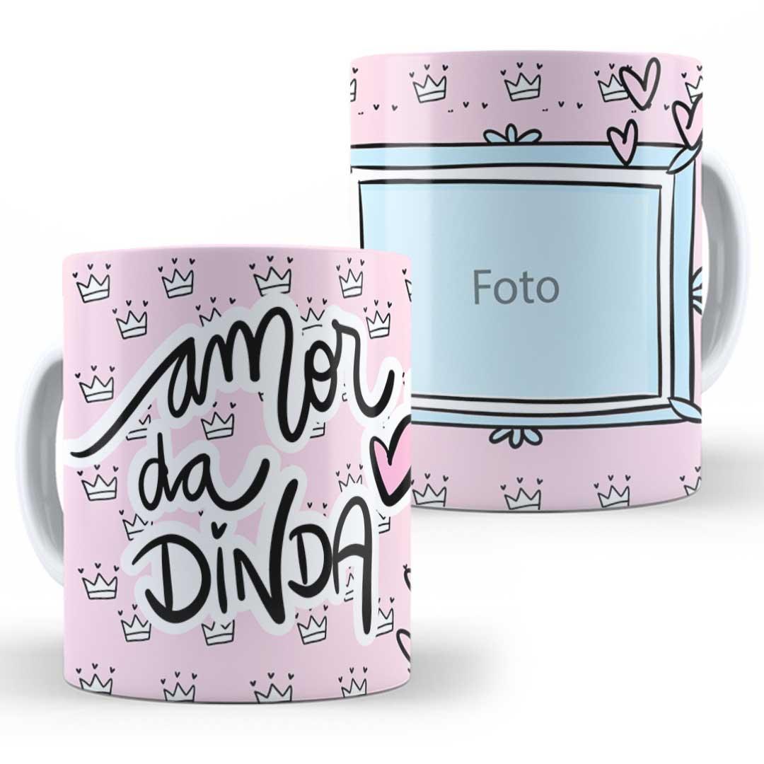 Caneca Porcelana com Foto - Amor da Dinda II
