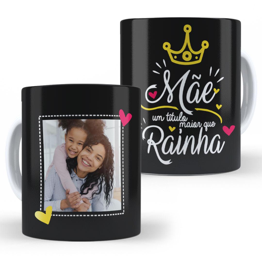 Caneca Porcelana com Foto - Mãe, Maior Rainha