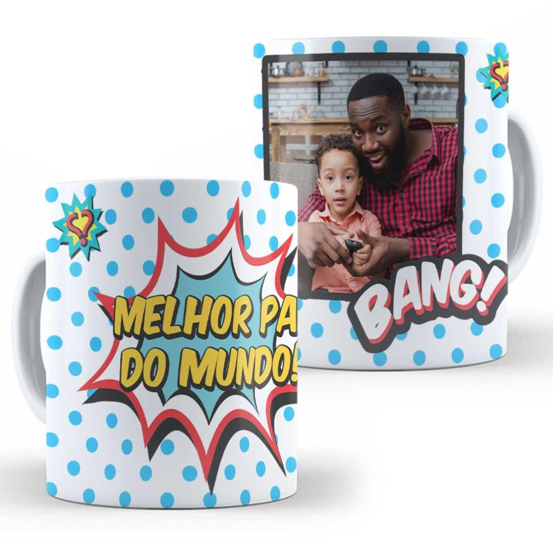 Caneca Porcelana com Foto - Melhor Pai do Mundo Bang