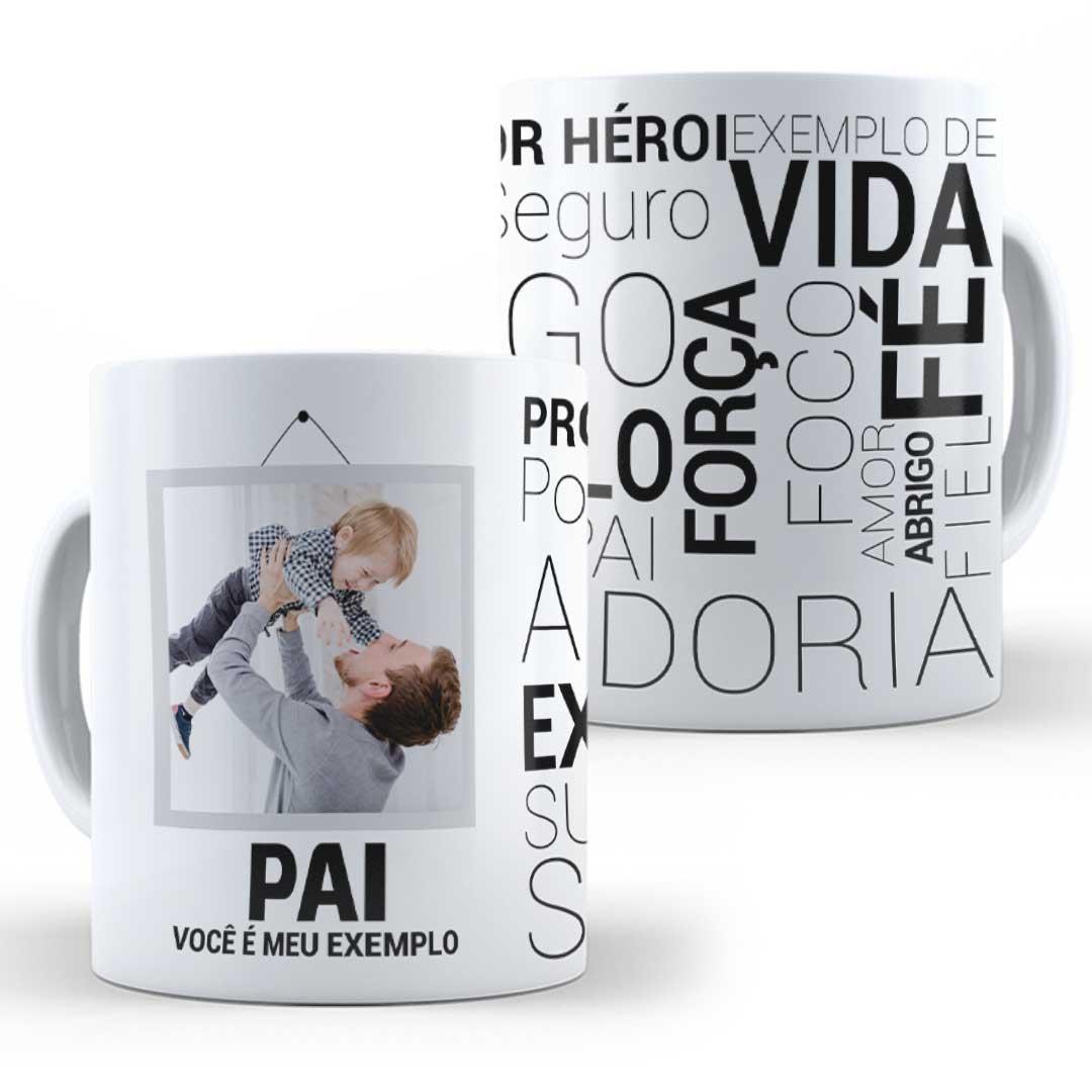 Caneca Porcelana com Foto - Pai, Você é o Meu Exemplo