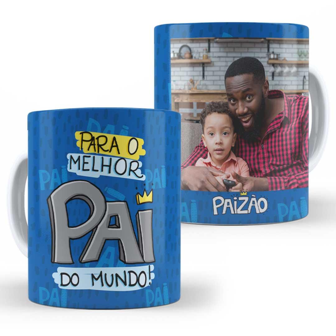 Caneca Porcelana com Foto - Para o Melhor Pai do Mundo