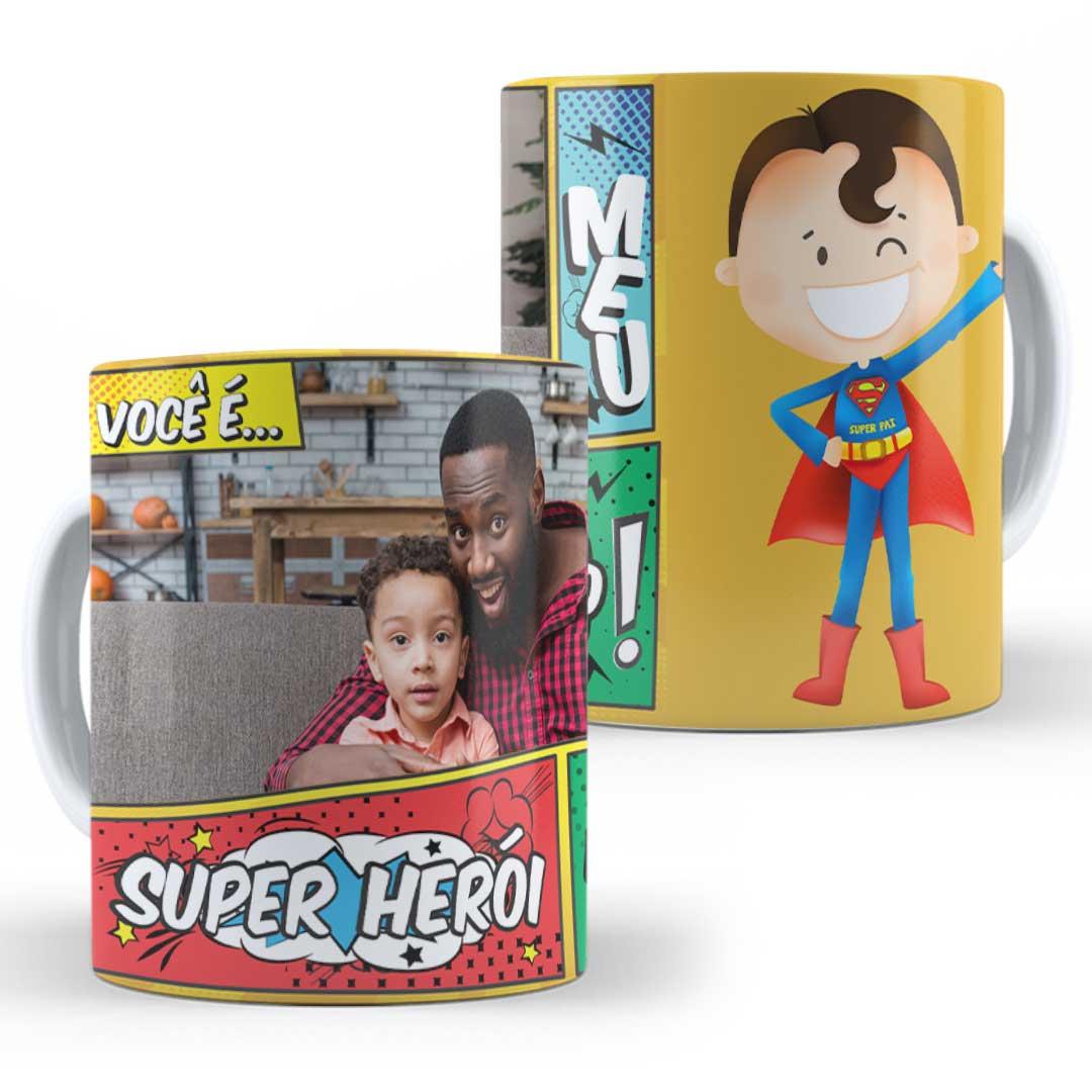 Caneca Porcelana com Foto - Você é meu Super Herói Favorito!