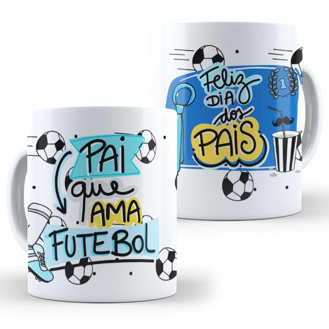 Caneca Porcelana - Pai que Ama Futebol