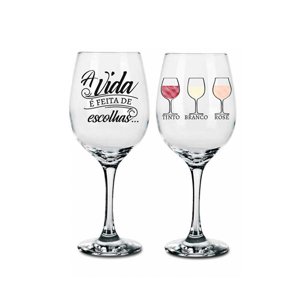 Conjunto 2 Taças de Vinho - A Vida é Feita de  Escolhas
