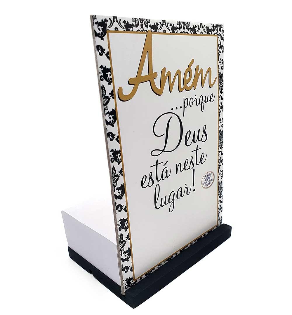 Enfeite de Mesa Com Bloco de Anotações - Amém Porque Deus