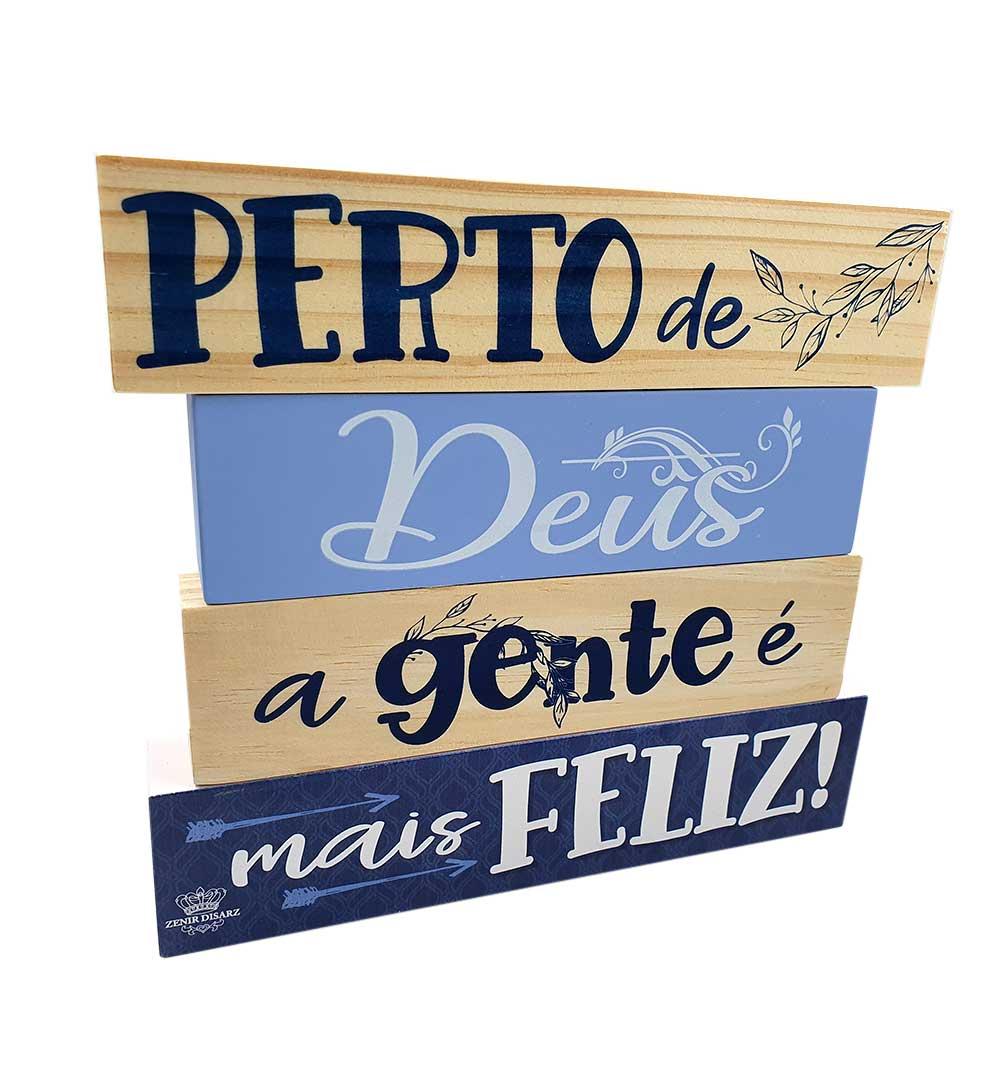Enfeite De Mesa Frases Perto De Deus A Gente É Mais Feliz...Azul