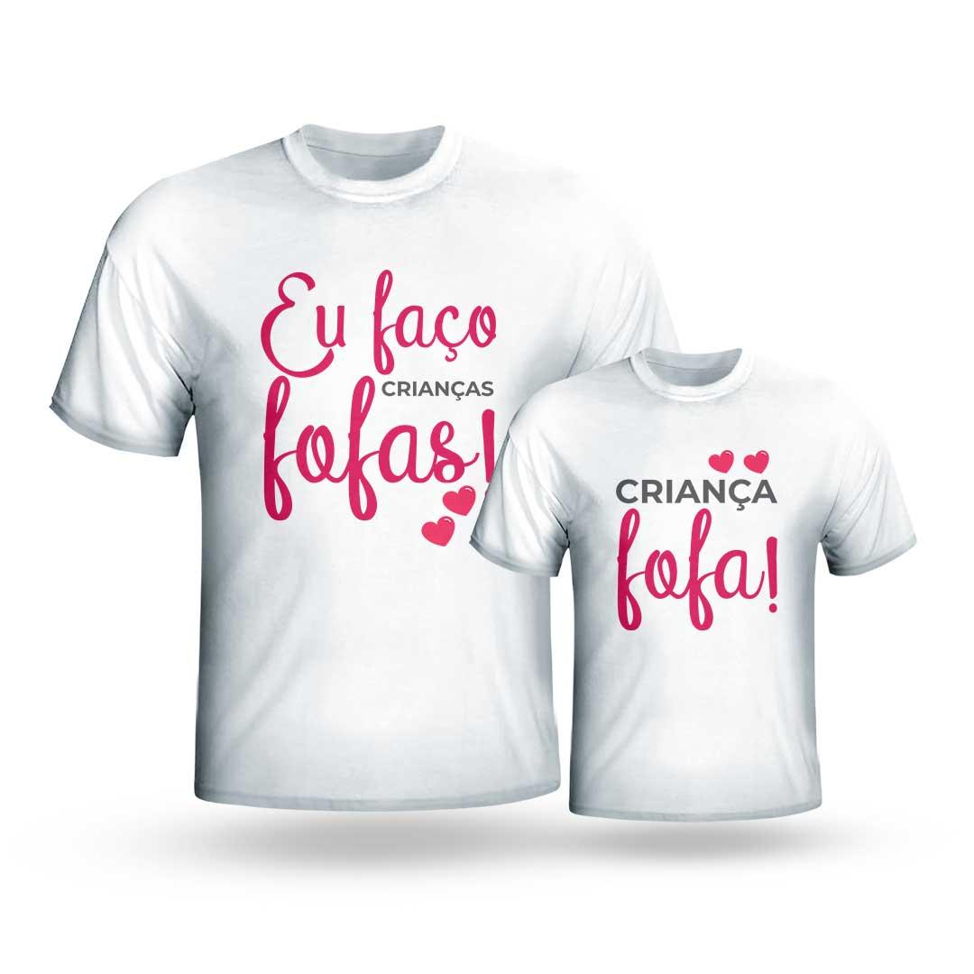 Kit Camisas - Eu Faço Crianças Fofas