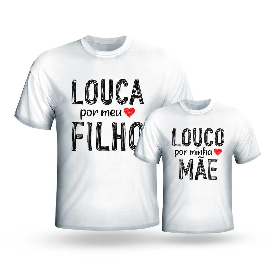Kit Camisas - Louca por Meus Filhos