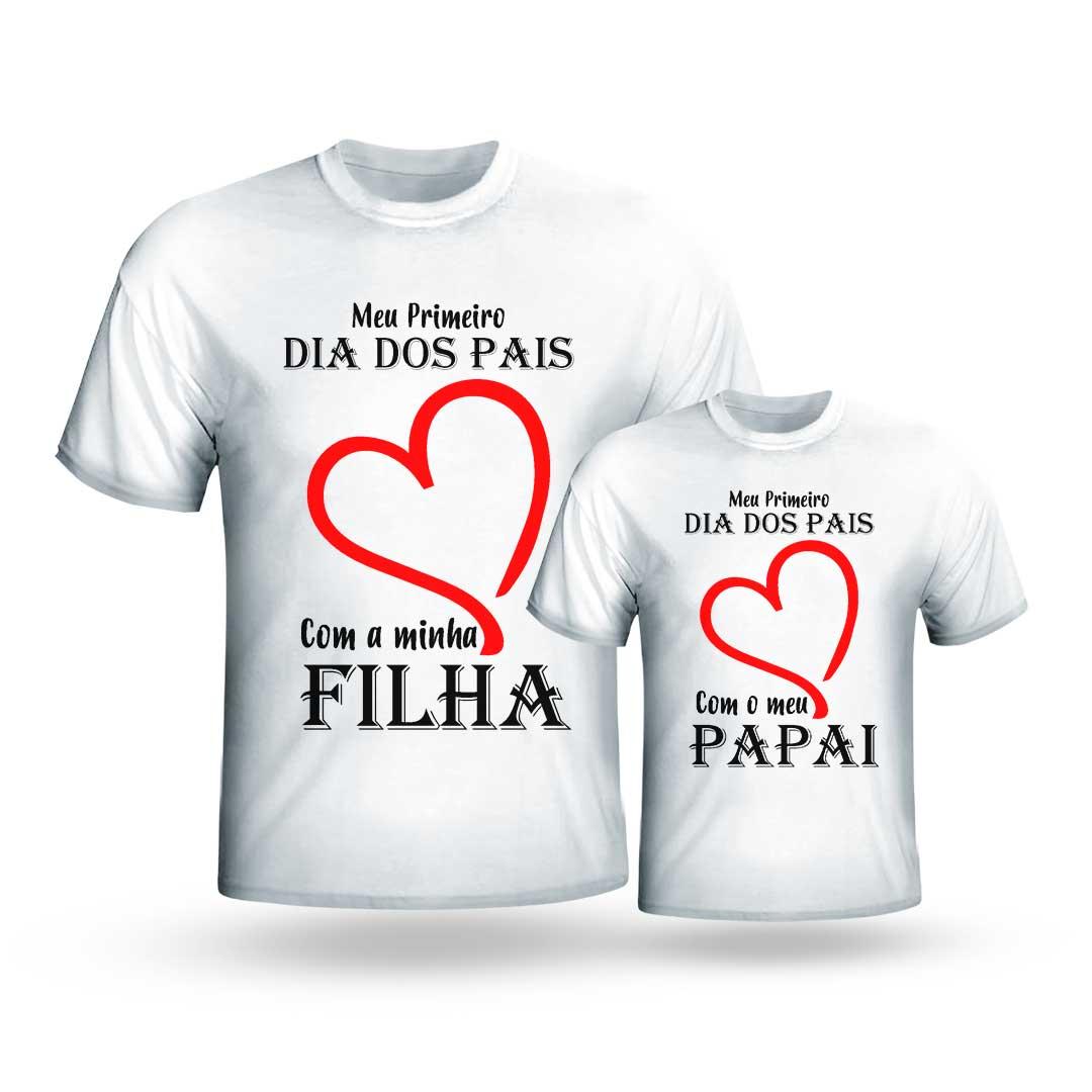 Kit Camisas - Meu Primeiro Dia dos Pais com Minha Filha