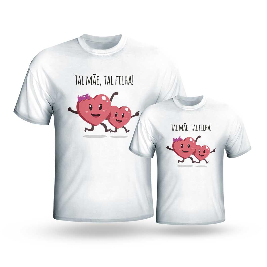 Kit Camisas - Tal Mãe Tal Filha II